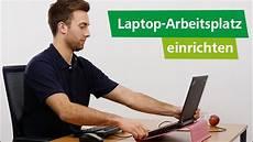 laptop arbeitsplatz ergonomisch richtig einrichten