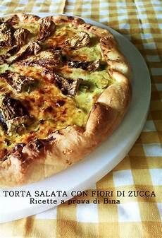 torta salata con fiori di zucca torta salata ai fiori di zucca e zucchine ricette a