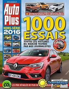 Auto Plus Hors S 233 Rie 1000 Essais 2016 No 55