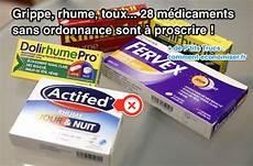 medicament douleur dentaire sans ordonnance grippe rhume toux voici 28 m 233 dicaments sans ordonnance 224 proscrire de votre pharmacie