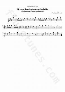 bring a torch jeanette isabella trad french free flute sheet music flutetunes com