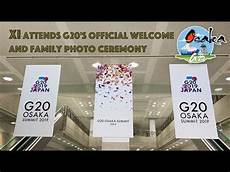 G20 Live - live xi attends g20 s official welcome and family photo