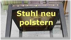 stühle neu polstern einen stuhl mit leder neu beziehen polstern