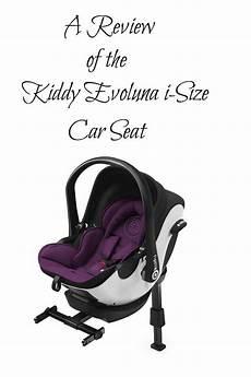 kiddy evoluna i size a review of the kiddy evoluna i size car seat verily vocalises