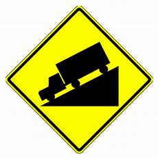 W7 1 Truck Going A Hill Downgrade Sign