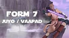 juyo vaapad form 7 lightsaber combat youtube