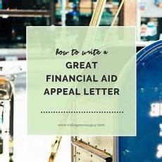 financial aid appeal letter writing tips 5 sles college financial aid for college