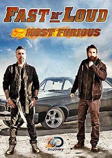 Fast N Loud Most Furious