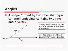 formed by two rays with a common endpoint angles and triangles