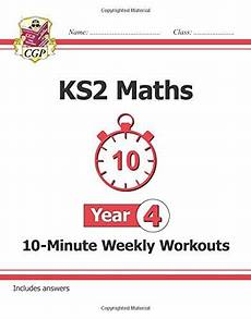 new ks2 maths 10 minute weekly workouts year 4 cgp ks2 maths by coordination group