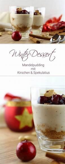 mandelpudding mit kirschen und spekulatius dessert