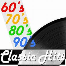 Liste Musique Année 90 60 S 70 S 80 S 90 S Hits On Spotify