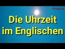 Englisch Lernen Learn Die Uhrzeit Longua Org