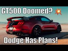 dodge plans for 2020 2020 gt500 doomed already dodge has plans