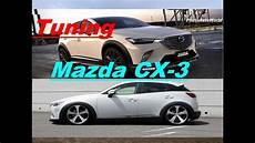 Mazda Cx 3 Tuning Best Car Photoautoworld
