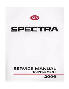 service and repair manuals 2006 kia spectra windshield wipe control 2006 kia spectra factory service manual supplement