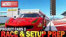 setup project cars 2 project cars 2 setup and race preperation