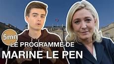 Le Programme De Marine Le Pen 5 Minutes Pour D 233 Crypter