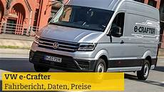 Vw E Crafter Elektro Transporter Fahrbericht Technische