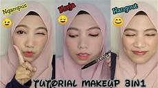 Tutorial Makeup Simple 3in1 Buat Ngus Kerja