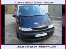 Achat Vente Une Voiture Occasion Renault Espace Pelousey