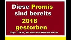 50 Promis Sind 2018 Gestorben Verstorbene Prominente