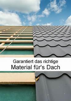 dacheindeckung material und kosten im material f 252 rs dach darauf sollten heimwerker achten
