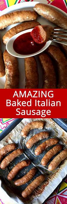 easy baked italian sausages recipe melanie cooks