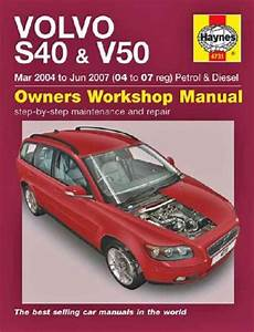old cars and repair manuals free 2004 volvo v40 on board diagnostic system volvo s40 v50 petrol diesel 2004 2007 haynes service