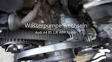 audi a4 b5 1 8 adr motor wasserpumpe wechseln austauschen