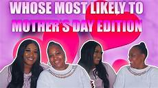 who s most likely to mother daughter edition who s most likely to challenge black mom edition