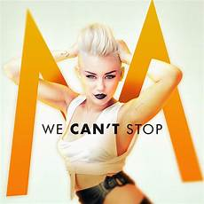 we can t stop miley cyrus we can t stop lyrics
