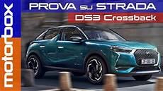 Ds3 Crossback 2019 Il Suv Premium Stiloso Che Si