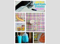 april fool tricks for children