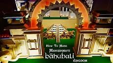 einrichten design how to made mahishmati bahubali kingdom bahubali set