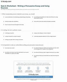 quiz worksheet writing a persuasive essay and using sources study com