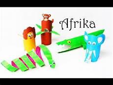 Basteln Mit Kindern Afrikanische Tiere Aus Pappr 246 Llchen