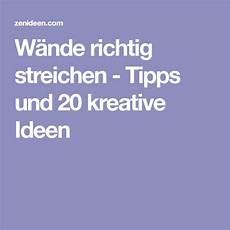 w 228 nde richtig streichen tipps und 20 kreative ideen