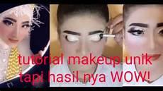 Tutorial Makeup Pengantin Cara Unik Tapi Hasil Nya Wow