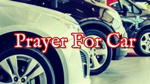 Prayer For Car  New That Works YouTube