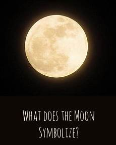 What Does The Moon Symbolize Moon Phases Meaning