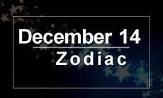 December 14 Zodiac Complete Birthday Horoscope