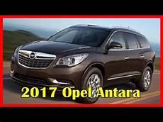 Opel Antara 2017 - 2017 opel antara picture gallery