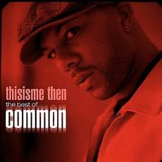 best of thisisme then the best of common
