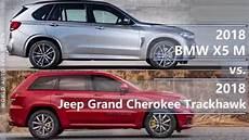 bmw x5 m technische daten 2018 bmw x5 m vs 2018 jeep grand trackhawk