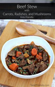 Low Carb Beef Stew With Carrots Radishes And Mushrooms