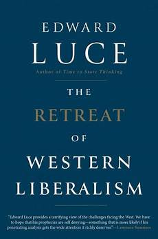 book launch the retreat of western liberalism center