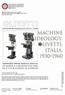 lettere unibo it machine ideology olivetti italia 1930 1960 patrizia