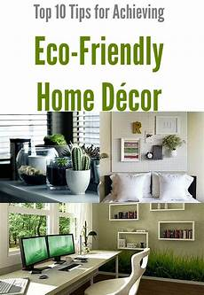 eco friendly home decor top 10 tips for achieving eco friendly home d 233 cor green