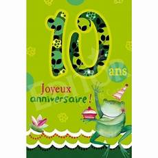 carte anniversaire 10 ans carte joyeux anniversaire 10 ans cadeau maestro